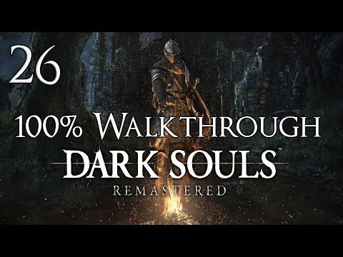 Dark Souls Remastered - Walkthrough Part 26: Bed of Chaos