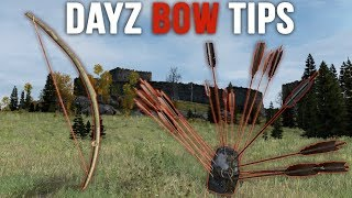 DayZ Standalone: BOW Tips