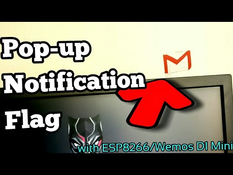 ESP8266 Pop-Up Notification Flag for Email/Twitter(Wemos D1 Mini)