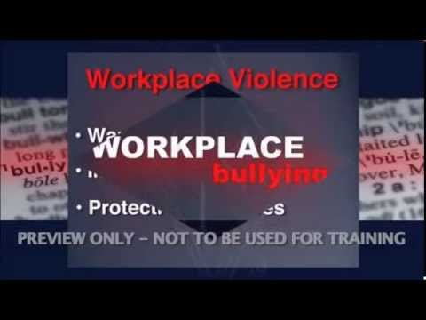 Workplace Bullying and Violence: Training for Supervisors and Employees