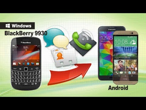 [BlackBerry to Android]: How to Transfer Data from BlackBerry 9930 to Android Phone?