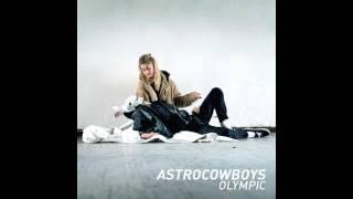 Astrocowboys - Daniel   [album Version]