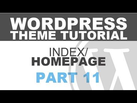 Responsive Wordpress Theme Tutorial - Part 11 - Index Page