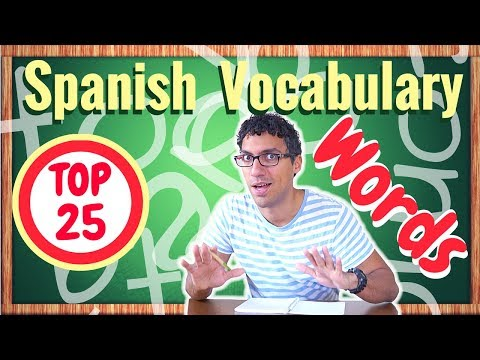 Learn the TOP 25 words in Spanish