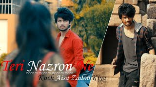 Teri Nazron Ne Kuch Aisa Jadoo Kiya - True Love Never Dies | Sad Love Story By Unknown Boy Varun