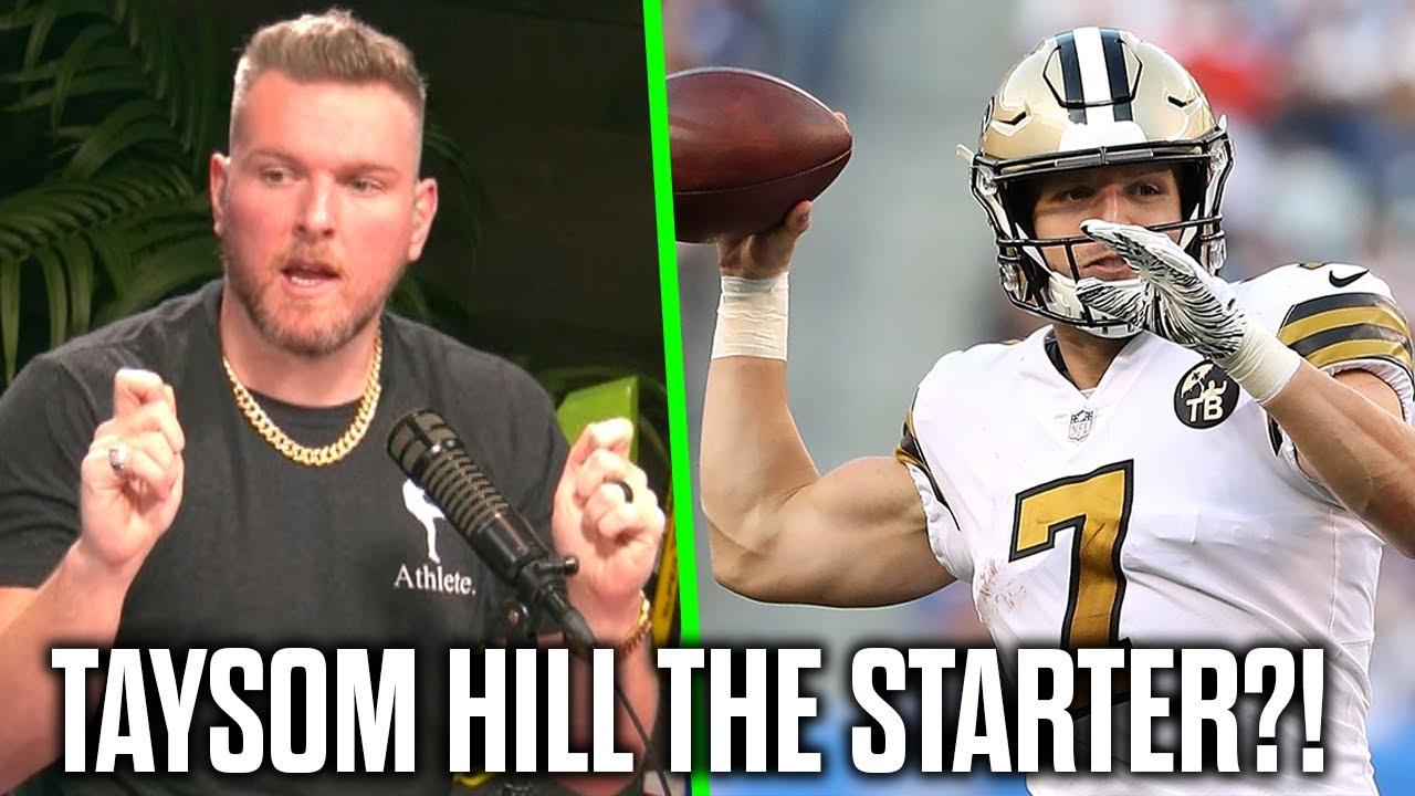 Pat McAfee Reacts To Saints Starting Taysom Hill With Drew Brees Out