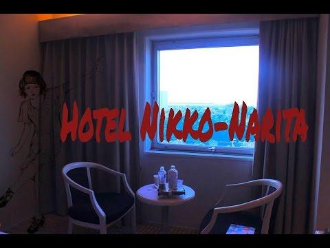 Vlog : Hotel Nikko Narita