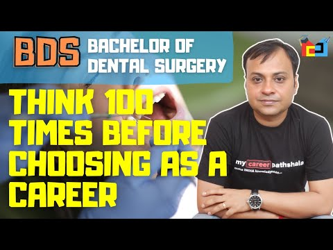BDS in INDIA | Think 100 times before choosing it as a career