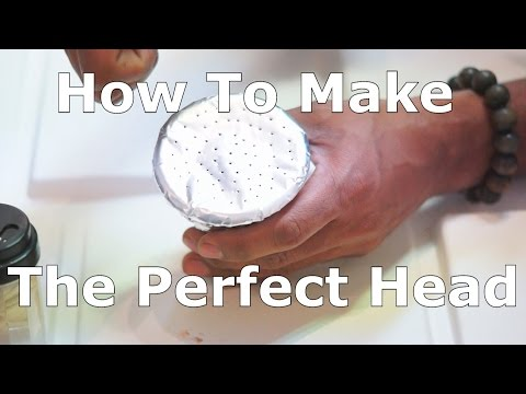 How To Make The Perfect Shisha Head