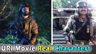 उरी फिल्म के किरदार असल जीवन में कौन हैं । Real Life Characters of URI Movie