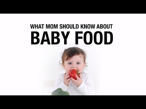What mom should know about baby food.