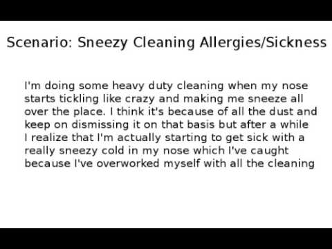 Scenario: Sneezy Cleaning Allergies/Sickness (M) (Coughing, Sneezing, Nose Blowing)