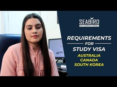 REQUIREMENTS FOR AUSTRALIA / CANADA / SOUTH KOREA STUDY VISA