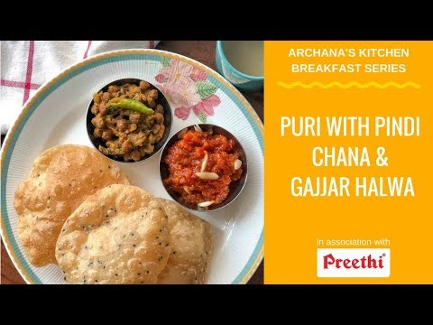 Puri, Pindi Chana Gajar Halwa - North Indian Breakfast Recipes by Archana's Kitchen