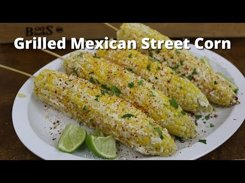 Grilled Corn On The Cob | Mexican Street Corn with Malcom Reed HowToBBQRight