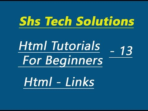 Html Tutorial For Beginners - 13 | Html Links | How to create link one page to another page