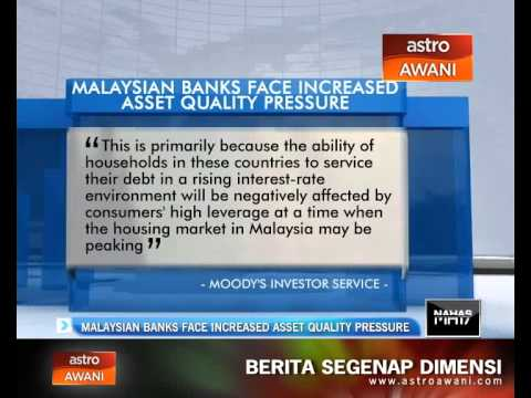 Malaysian banks face increased asset quality pressure