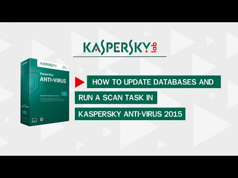 How to update and scan for viruses Kaspersky AntiVirus 2015