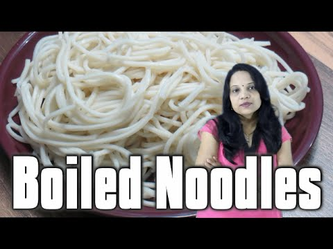 Boiled noodles (in Hindi with English subs) | How to boil noodles for Chinese recipe