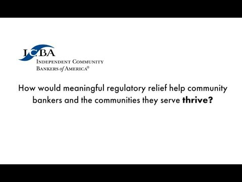 How would regulatory relief help community banks and the communities they serve thrive?