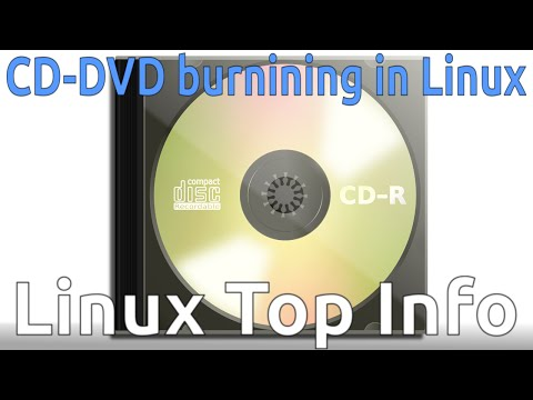Free and Open Source CD-DVD  burning software for Linux