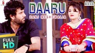 New Punjabi Songs 2016 | Daaru | Sanj Meghowalia | HD Latest New Punjabi Hits Songs 2016
