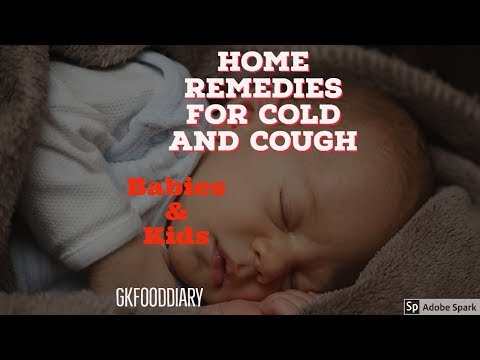 Home remedies for cold and cough in Babies, Toddlers and Kids