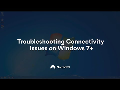 Troubleshooting Connectivity on Windows 7+ I NordVPN