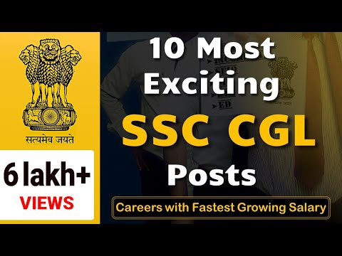 10 Most Exciting SSC CGL Posts 2017 | Careers with Fastest Growing Salary