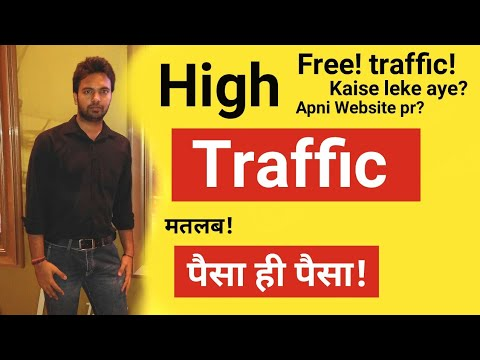 How to Get High Traffic On Your Website or Blog For Free And Earn More