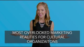 Three New Marketing Realities for Visitor-Serving Organizations