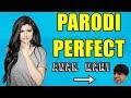 Download PARODY Ed Sheeran - Perfect (ANAK MAMI) | Gerald Vincent MP3,3GP,MP4