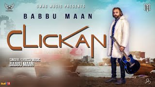 Babbu Maan - Clickan (Teaser) | Pagal Shayar | New Punjabi Song 2020