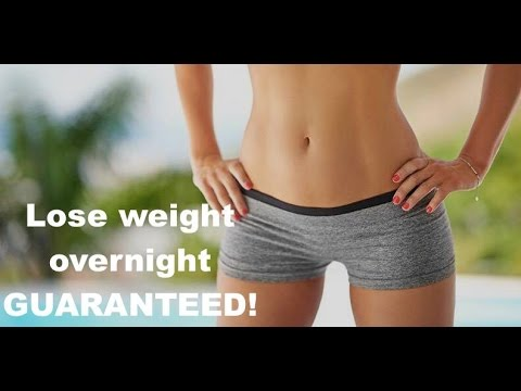 How to lose weight overnight GUARANTEED!