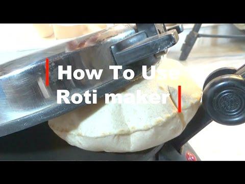 How To Use Roti Maker To make Soft Puffed Roti