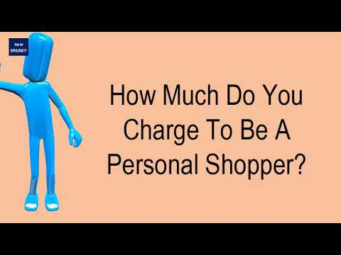 How Much Do You Charge To Be A Personal Shopper?
