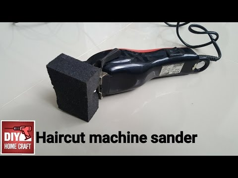How to make a sander from a haircut machine,clipper,trimmer