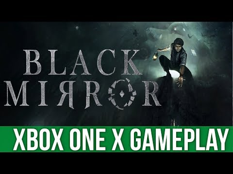 Black Mirror - Xbox One X Gameplay (Gameplay / Preview)