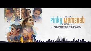 Pinky Memsaab - Official Trailer