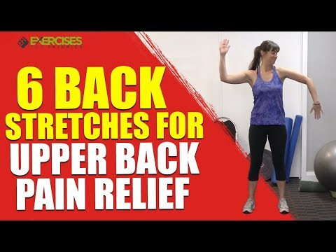 6 Back Stretches for Upper Back Pain Relief