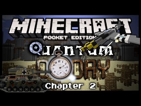 Quantum Chapter 2: D-Day - Minecraft Pocket Edition - Adventure Map