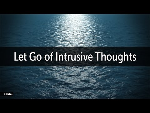 Let Go of Intrusive Thoughts Guided Meditation | The Stream