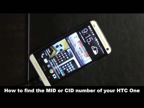 How to find the CID or MID number of your HTC One