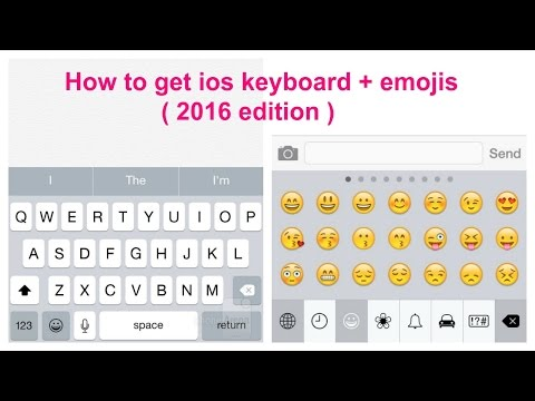|LATEST| How to get ios keyboard + emojis -- 2016 edition