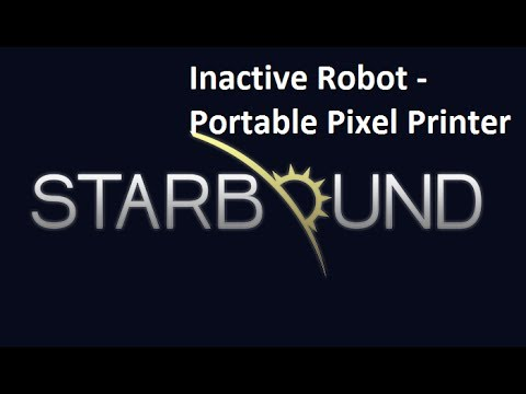 Starbound - Inactive Robot - Processor - Robotic Crafting Table - Portable Pixel Printer