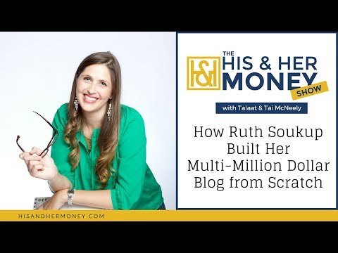 How Ruth Soukup Built Her Multi-Million Dollar Blog from Scratch
