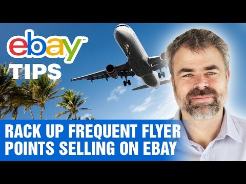 eBay Tips - How to rack up Frequent Flyer points selling on eBay