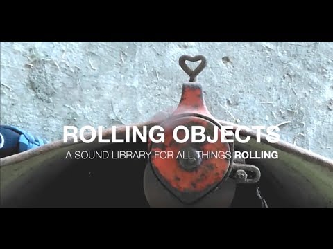 Rolling Objects - 270 sound effects from things that roll: