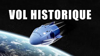 VOL HISTORIQUE pour La NASA et SpaceX! DNDE#155