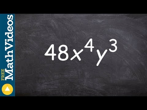 Tutorial - Creating a factor tree to obtain the prime factorization of a number, 48x^4 y^3